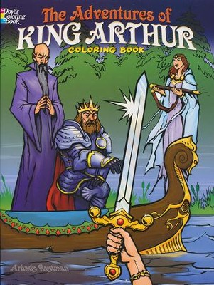 The Adventures of King Arthur Coloring Book  -     By: Arkady Roytman