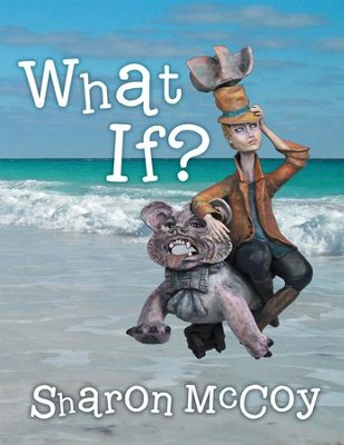What If? - eBook  -     By: Sharon McCoy