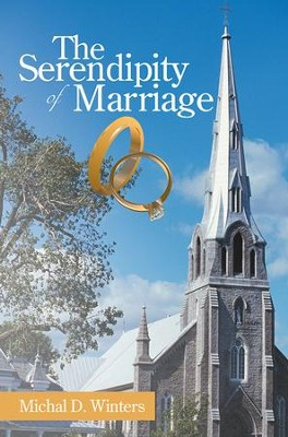 The Serendipity Of Marriage - eBook  -     By: Michal Winters