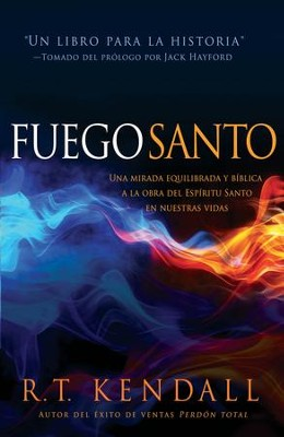 Fuego santo - eBook  -     By: R.T Kendall
