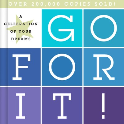 Go For It!: A Celebration of Your Dreams   -     By: Young Lion