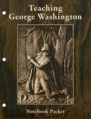 Teaching George Washington Notebook Packet   -     By: Rosalie J. Slater