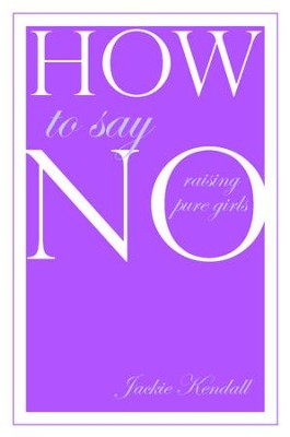 How to Say No - eBook  -     By: Jackie Kendall