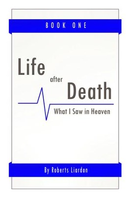 Life After Death - eBook  -     By: Roberts Liardon