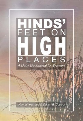 Hinds' Feet on High Places - eBook  -     By: Hannah Hurnard, Darien B. Cooper