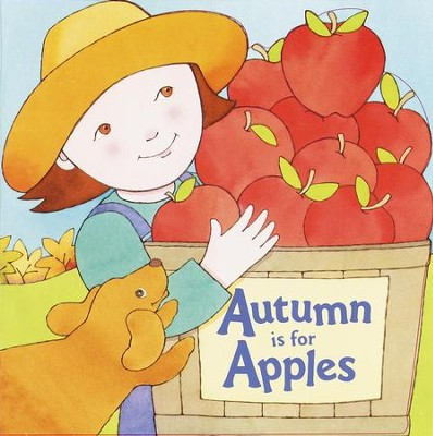Autumn Is for Apples - eBook  -     By: Michelle Knudsen