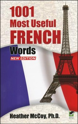 1001 Most Useful French Words, New Edition  -     By: Heather McCoy