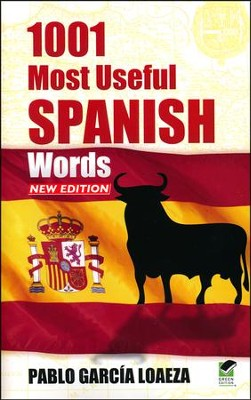 1001 Most Useful Spanish Words, New Edition  -     By: Pablo Garcia Loaeza
