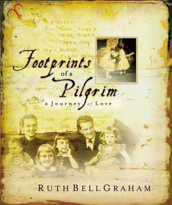 Footprints of a Pilgrim - eBook  -     By: Ruth Bell Graham
