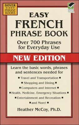 Easy French Phrase Book: Over 700 Phrases for Everyday Use, New Edition  -     By: Heather McCoy