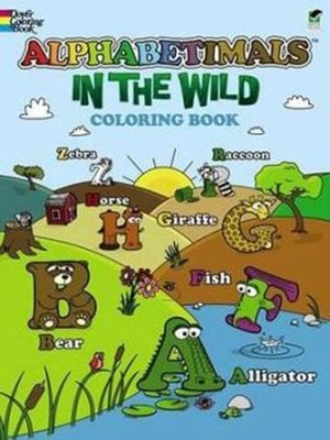 Alphabetimals - In the Wild! Coloring Book  -     By: Patrick O'Toole