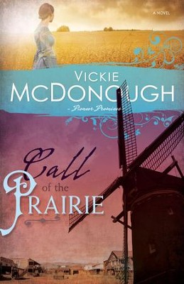 Call of the Prairie - eBook  -     By: Vickie McDonough