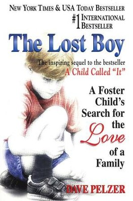 The Lost Boy: A Foster Child's Search for the Love of a Family - eBook  -     By: Dave Pelzer