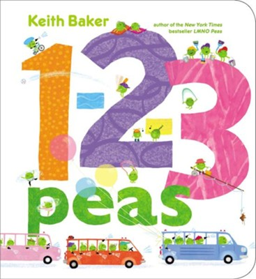 1-2-3 Peas  -     By: Keith Baker     Illustrated By: Keith Baker