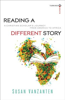 Reading a Different Story                                -     By: Susan VanZanten