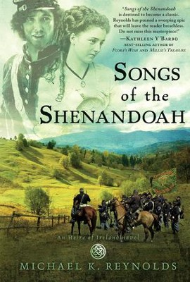 Songs of the Shenandoah: A Novel - eBook  -     By: Michael K. Reynolds