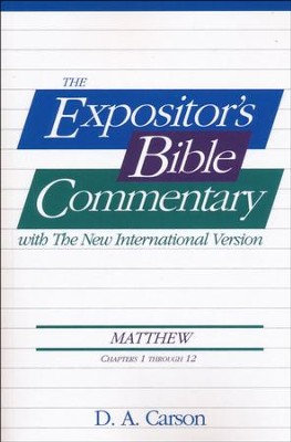 Matthew (Chapters 1-12) Expositor's Bible Commentary  -     By: D.A. Carson