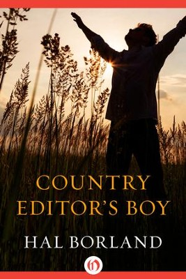 Country Editor's Boy - eBook  -     By: Hal Borland
