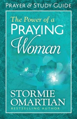 Power of a Praying Woman Prayer and Study Guide, The - eBook  -     By: Stormie Omartian
