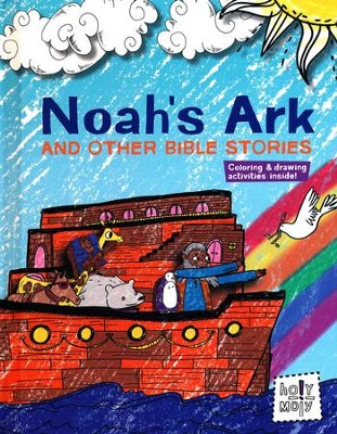 Noah's Ark and Other Bible Stories  -     By: Rebecca Glaser
