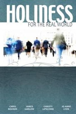 Holiness for the Real World - eBook  -     By: Keith Drury, Chris Bounds, James Garlow