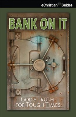 Bank On It - eBook  -     By: eChristian