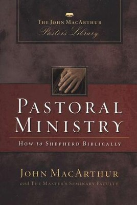 Pastoral Ministry   -     By: John MacArthur