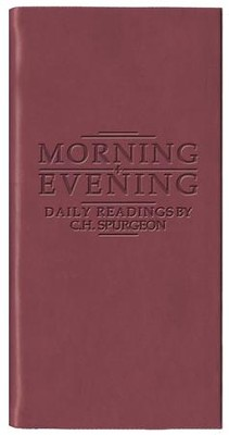 Morning & Evening - Matte Burgundy   -     By: Charles H. Spurgeon