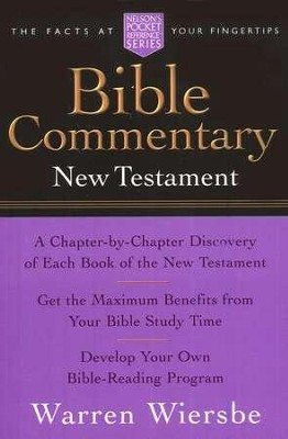 Pocket Bible New Testament Commentary  -     By: Warren W. Wiersbe