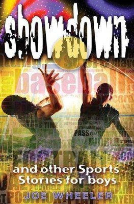 Showdown: And Other Sports Stories for Boys - eBook  -     By: Joe Wheeler