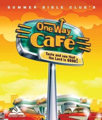 One Way Café Curriculum Binder   -     By: Pioneer Clubs