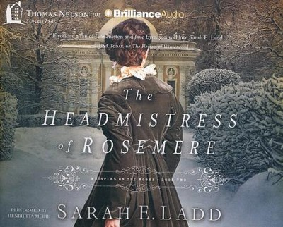 #2: Headmistress of Rosemere - unabridged audiobook on CD  -     By: Sarah E. Ladd