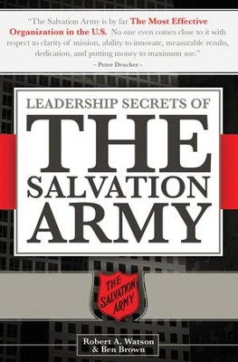 Leadership Secrets of the Salvation Army - eBook  -     By: Robert Watson