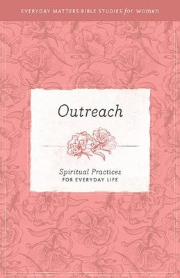 Outreach: Spiritual Practices for Everyday Life - eBook   -