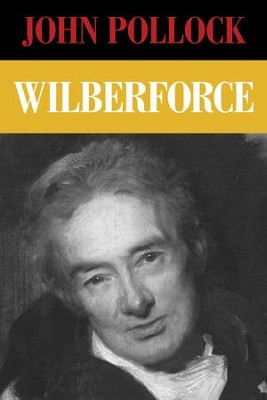 Wilberforce - eBook  -     By: John Pollock