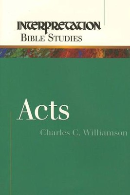 Acts Interpretation Bible Studies   -     By: Charles C. Williamson