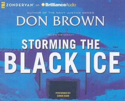 #3: Storming the Black Ice - unabridged audiobook on CD  -     By: Don Brown