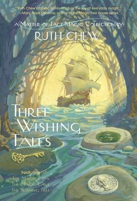 Three Wishing Tales: A Matter-of-Fact Magic Collection by Ruth Chew / Combined volume - eBook  -     By: Ruth Chew