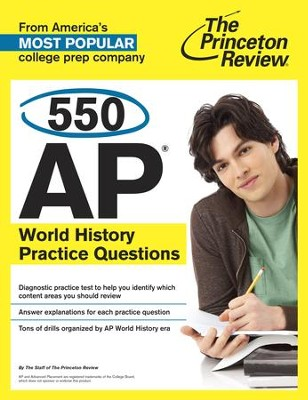 550 AP World History Practice Questions - eBook  -     By: Princeton Review