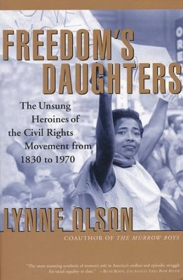 Freedom's Daughters  -     By: Lynne Olson