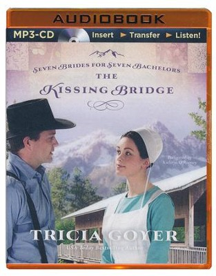 The Kissing Bridge - unabridged audiobook on CD  -     Narrated By: Kathryn O'Rooney     By: Tricia Goyer
