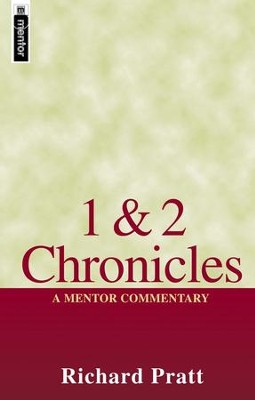 1 & 2 Chronicles: A Mentor Commentary   -     By: Richard Pratt