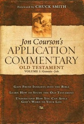Courson's Application Commentary on the Old Testament, Volume 1: Genesis-Job  -     By: Jon Courson