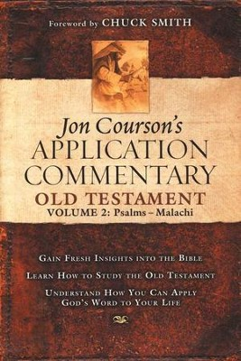 Jon Courson's Application Commentary: Old Testament, Volume 2 (Psalms-Malachi)  -     By: Jon Courson