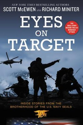 Eyes on Target: Inside Stories from the Brotherhood of the U.S. Navy SEALs - eBook  -     By: Scott McEwen