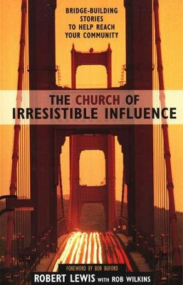 The Church of Irresistible Influence  -     By: Robert Lewis