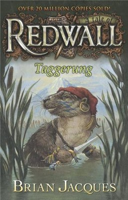 #14: Taggerung: A Tale of Redwall  -     By: Brian Jacques     Illustrated By: Peter Standley