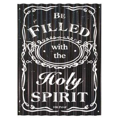 Be Filled With the Holy Spirit Metal Sign  -