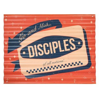 Go and Make Disciples Metal Sign  -