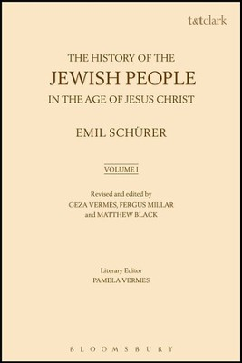 The History of the Jewish People in the Age of Jesus Christ, Volume 1  -     By: Emil Schurer